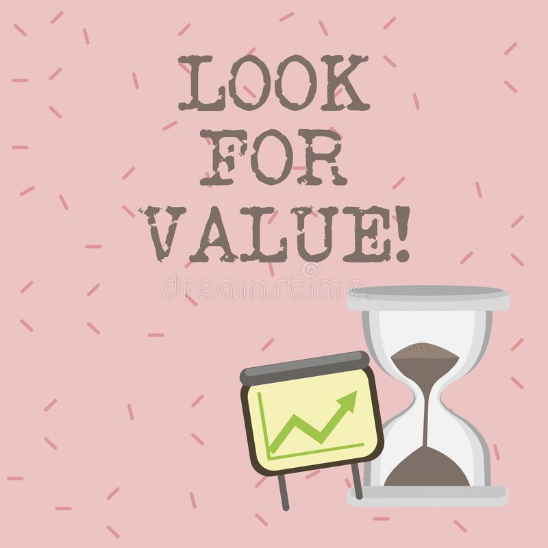 Text sign showing Look For Value. Conceptual photo Seeking valuable business worthy investments revenues. Text sign showing Look For Value. Conceptual photo royalty free illustration