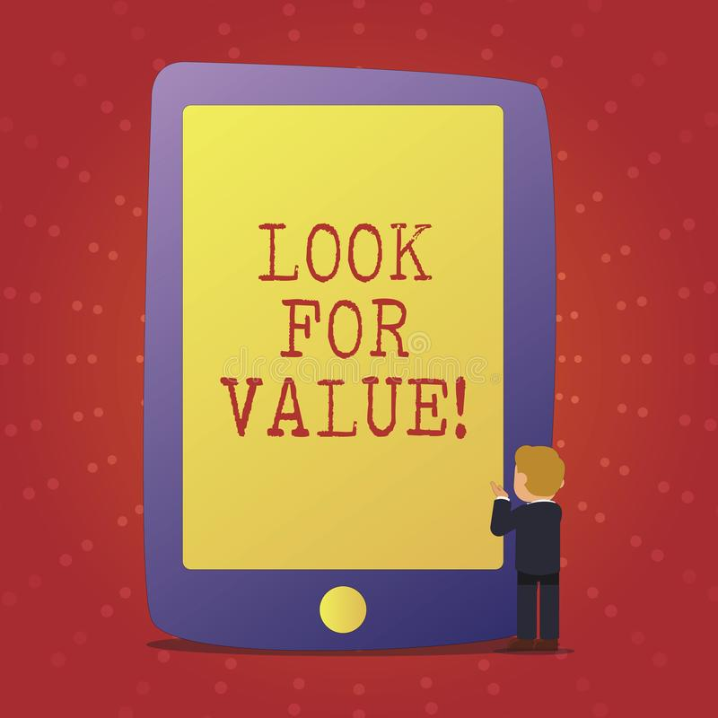 Text sign showing Look For Value. Conceptual photo Seeking valuable business worthy investments revenues. Text sign showing Look For Value. Conceptual photo vector illustration