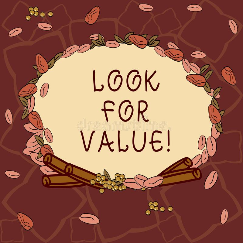 Text sign showing Look For Value. Conceptual photo Seeking valuable business worthy investments revenues Wreath Made of. Different Color Seeds Leaves and Rolled vector illustration