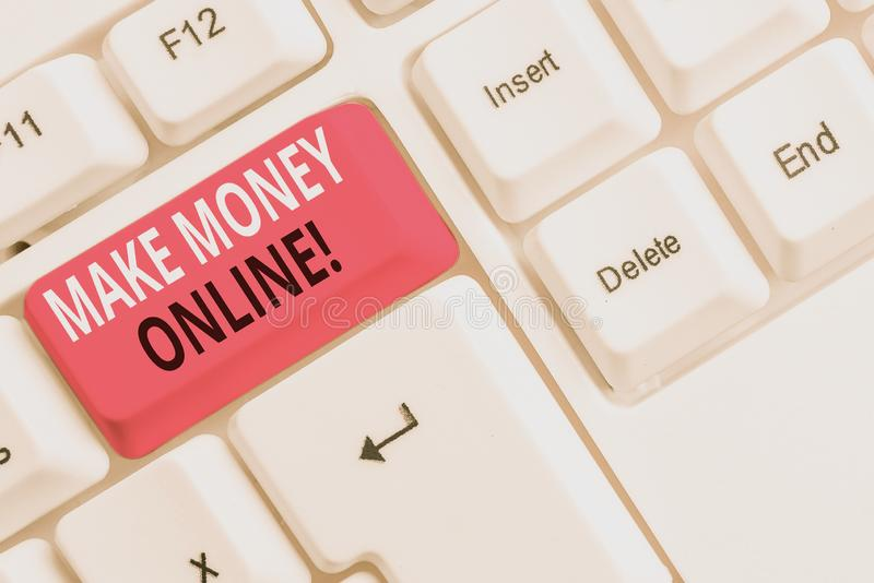 Text sign showing Make Money Online. Conceptual photo making profit using internet like freelancing or marketing White. Text sign showing Make Money Online stock images