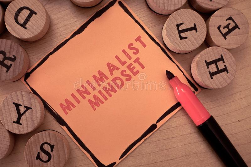Text sign showing Minimalist Mindset. Conceptual photo Be more Aware what Life can Offer without Clutter royalty free stock images
