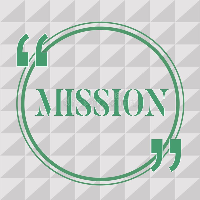 Text sign showing Mission. Conceptual photo Corporate goal Important Assignment Business purpose and focus.  stock illustration