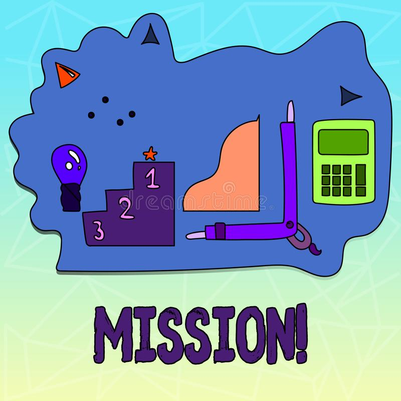 Text sign showing Mission. Conceptual photo Corporate goal Important Assignment Business purpose and focus. Text sign showing Mission. Conceptual photo royalty free illustration