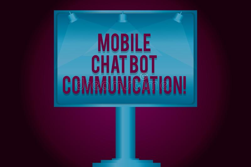 Text sign showing Mobile Chat Bot Communication. Conceptual photo Artificial Intelligence Digital service Blank Lamp Lighted Color. Signage Outdoor Ads photo stock photo