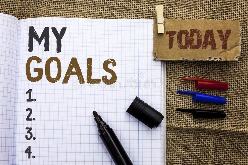 Text sign showing My Goals. Conceptual photo Goal Aim Strategy Determination Career Plan Objective Target Vision written on Notebo. Text sign showing My Goals stock image