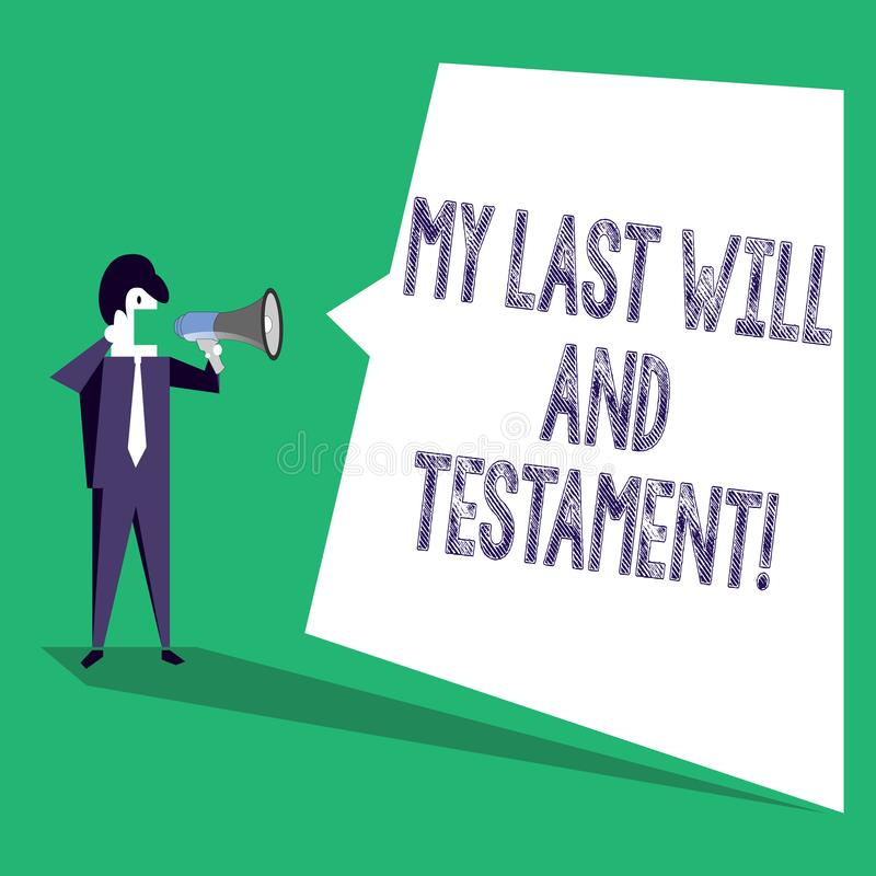 Text sign showing My Last Will And Testament. Conceptual photo List of things to be made after his orher death. vector illustration