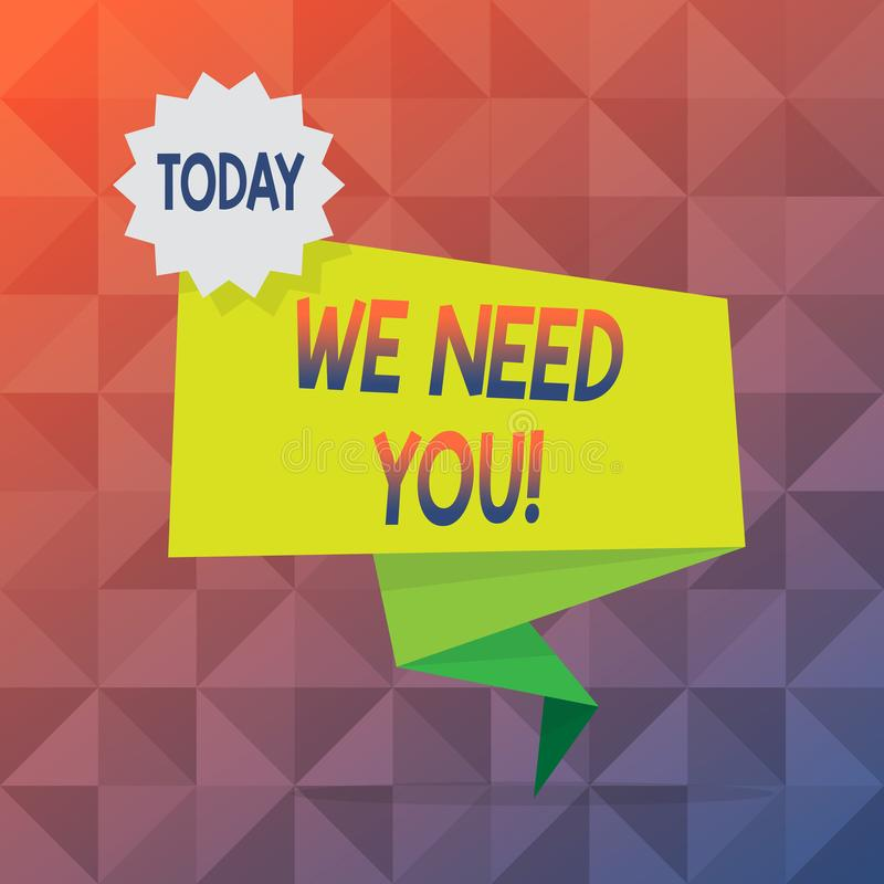 Text sign showing We Need You. Conceptual photo asking someone to work together for certain job or target Blank Space. Text sign showing We Need You. Business stock illustration