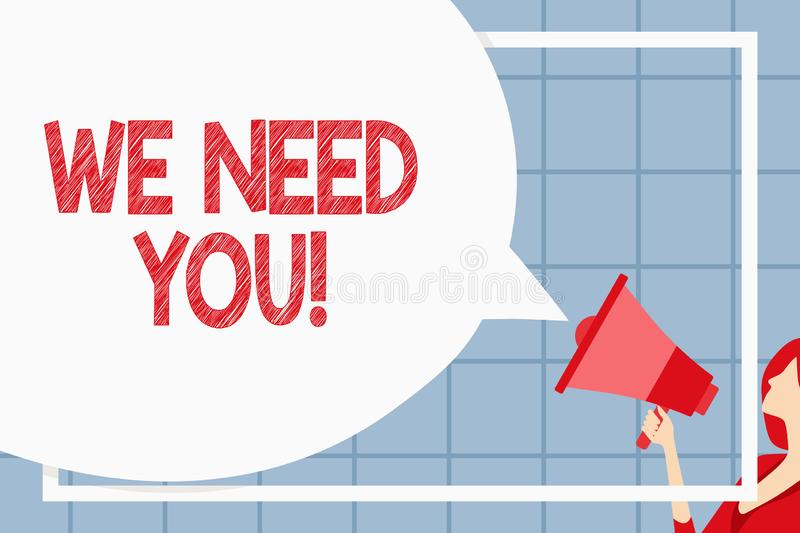 Text sign showing We Need You. Conceptual photo asking someone to work together for certain job or target Huge Blank. Text sign showing We Need You. Business stock illustration