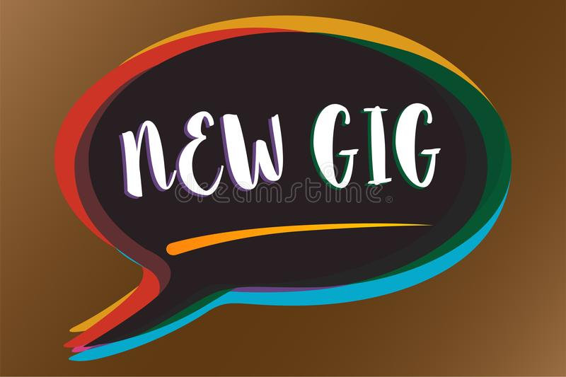 Text sign showing New Gig. Conceptual photo getting job Attending live Concert Gigabyte Freelancer offer Speech bubble idea messag. E reminder shadows important vector illustration