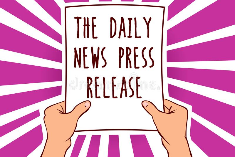 Text sign showing The Daily News Press Release. Conceptual photo announcing big news or speak to people Man holding paper importan. T message remarkable purple vector illustration