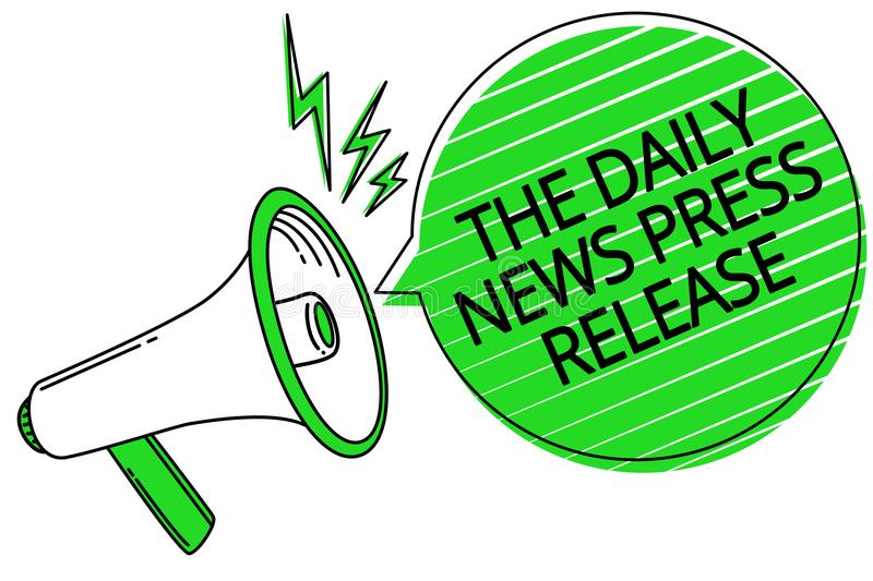 Text sign showing The Daily News Press Release. Conceptual photo announcing big news or speak to people Megaphone loudspeaker gree stock image