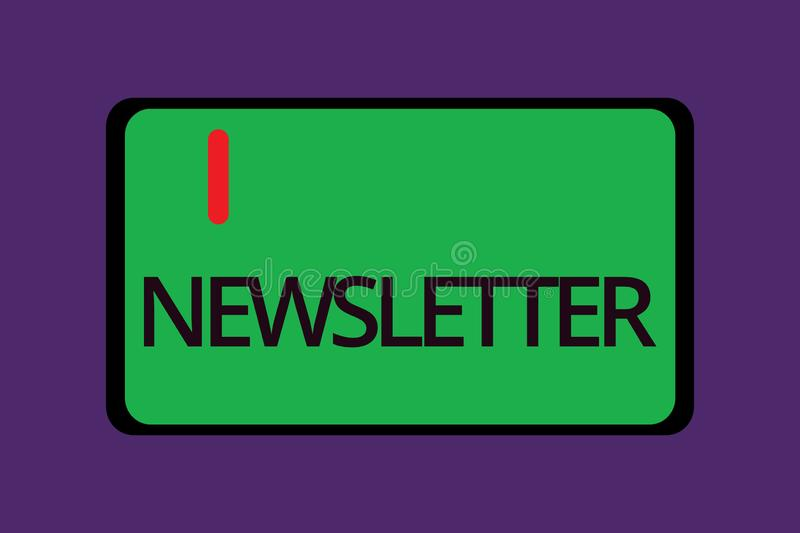 Text sign showing Newsletter. Conceptual photo Bulletin periodically sent to subscribed members News report royalty free illustration