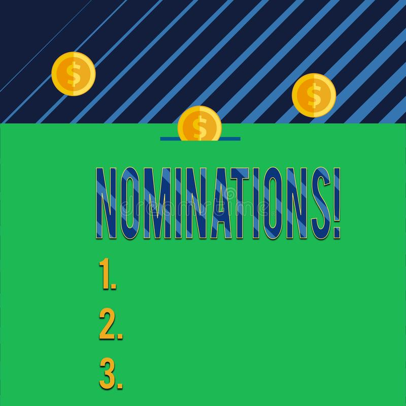 Text sign showing Nominations. Conceptual photo action of nominating or state being nominated for prize Three gold. Text sign showing Nominations. Business photo stock illustration