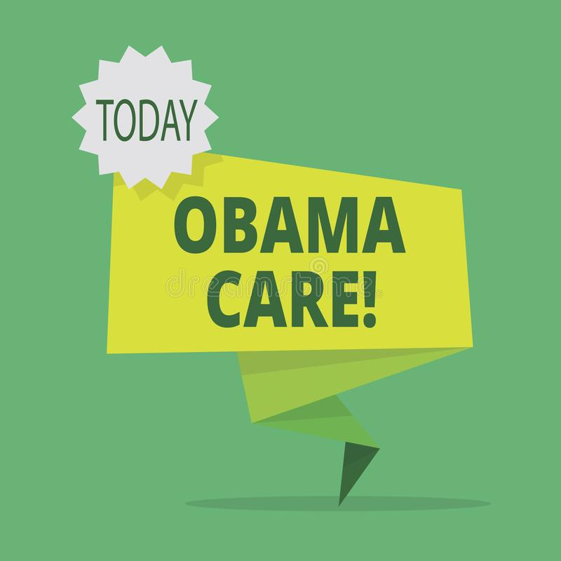 Text sign showing Obama Care. Conceptual photo Government Program of Insurance System Patient Protection. Text sign showing Obama Care. Business photo royalty free illustration