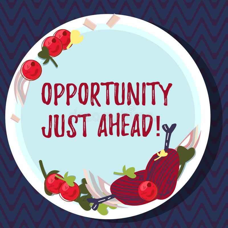 Text sign showing Opportunity Just Ahead. Conceptual photo Success is waiting in front of you Keep moving Hand Drawn Lamb Chops. Herb Spice Cherry Tomatoes on stock illustration