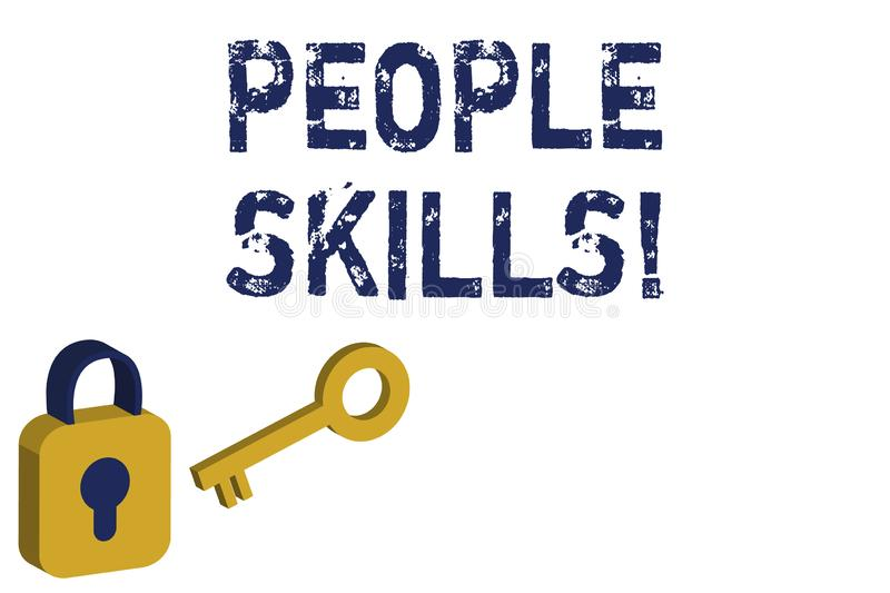 Text sign showing People Skills. Conceptual photo A set of abilities enabling a demonstrating to get along with others royalty free illustration