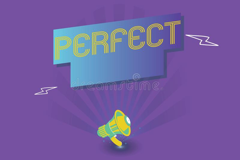 Text sign showing Perfect. Conceptual photo Having all required desirable elements qualities characteristics.  royalty free illustration