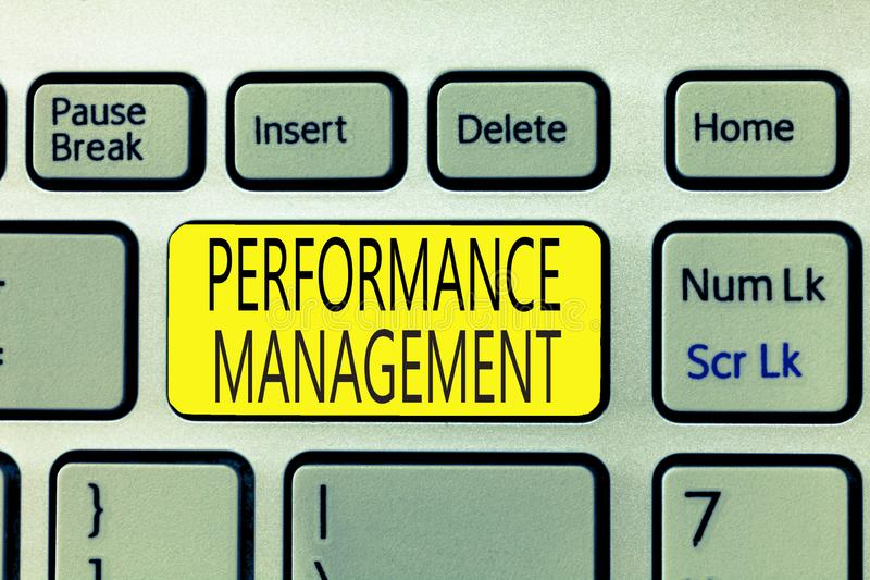 Text sign showing Performance Management. Conceptual photo Improve Employee Effectiveness overall Contribution.  stock photography