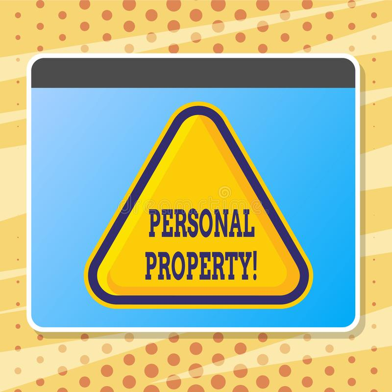 Text sign showing Personal Property. Conceptual photo Belongings possessions assets private individual owner. Text sign showing Personal Property. Conceptual vector illustration