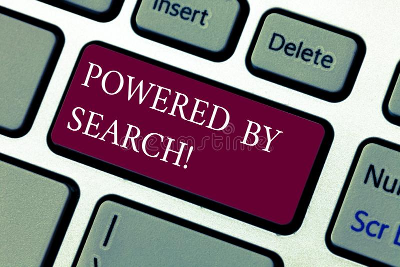 Text sign showing Powered By Search. Conceptual photo Get results other marketers can t with specific websites Keyboard. Key Intention to create computer stock photography