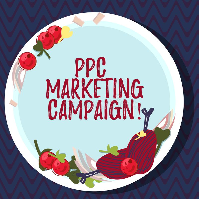 Text sign showing Ppc Marketing Campaign. Conceptual photo pay a fee each time one of their ads is clicked Hand Drawn Lamb Chops. Herb Spice Cherry Tomatoes on royalty free illustration