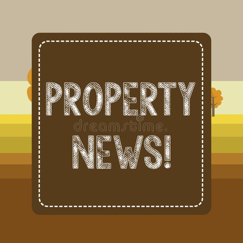 Text sign showing Property News. Conceptual photo The buying or selling, and renting of land or building Dashed Stipple royalty free illustration