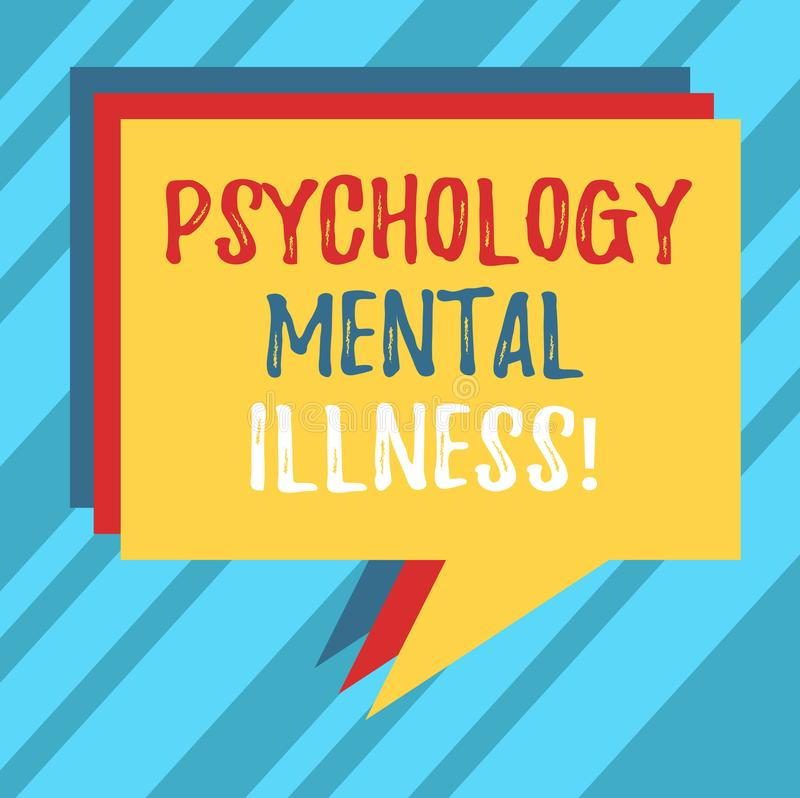 Text sign showing Psychology Mental Illness. Conceptual photo Psychiatric disorder Mental health condition Stack of Speech Bubble. Different Color Blank stock illustration
