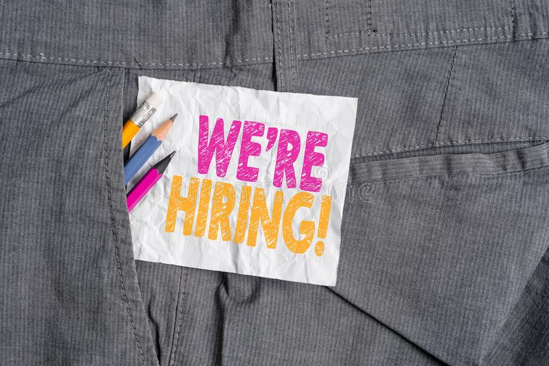 Text sign showing We Re Hiring. Conceptual photo recently employ someone or pay someone to do particular job Writing. Text sign showing We Re Hiring. Business stock photo