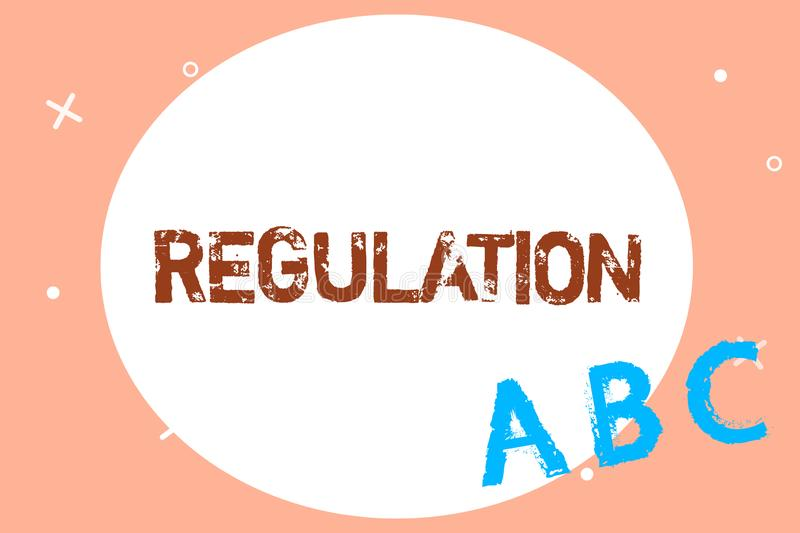 Text sign showing Regulation. Conceptual photo Rule law or directive made and maintained by an authority.  stock illustration