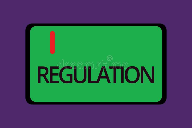 Text sign showing Regulation. Conceptual photo Rule law or directive made and maintained by an authority.  vector illustration