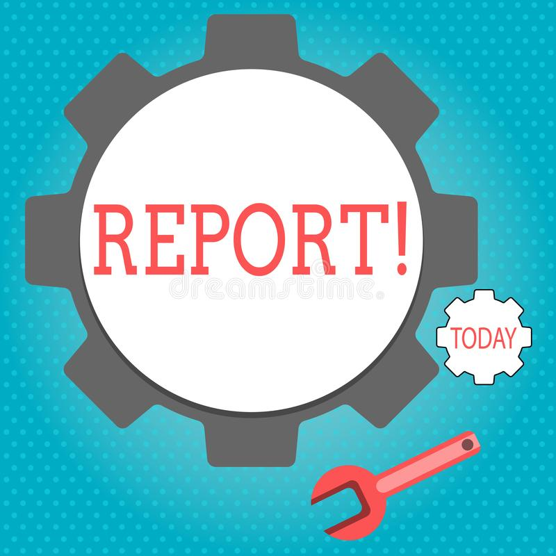 Text sign showing Report. Conceptual photo Information Spoken or written account of results. Text sign showing Report. Conceptual photo Information Spoken or royalty free illustration