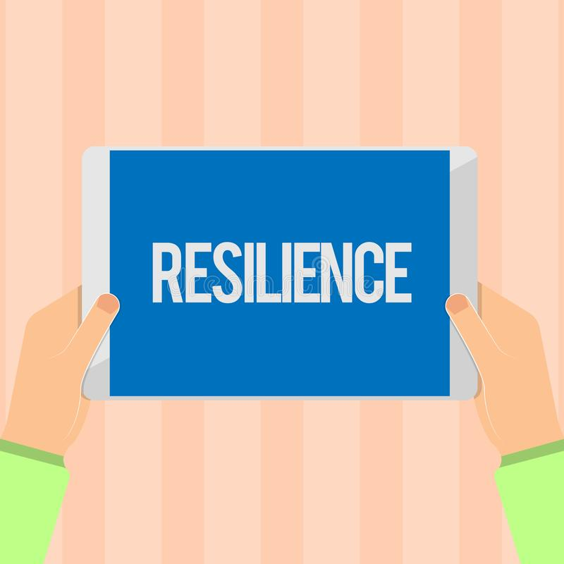 Text sign showing Resilience. Conceptual photo Capacity to recover quickly from difficulties Persistence.  vector illustration