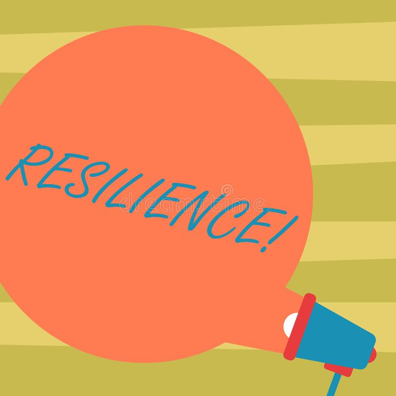 Text sign showing Resilience. Conceptual photo Capacity to recover quickly from difficulties Persistence Blank Round Color Speech. Bubble Coming Out of vector illustration
