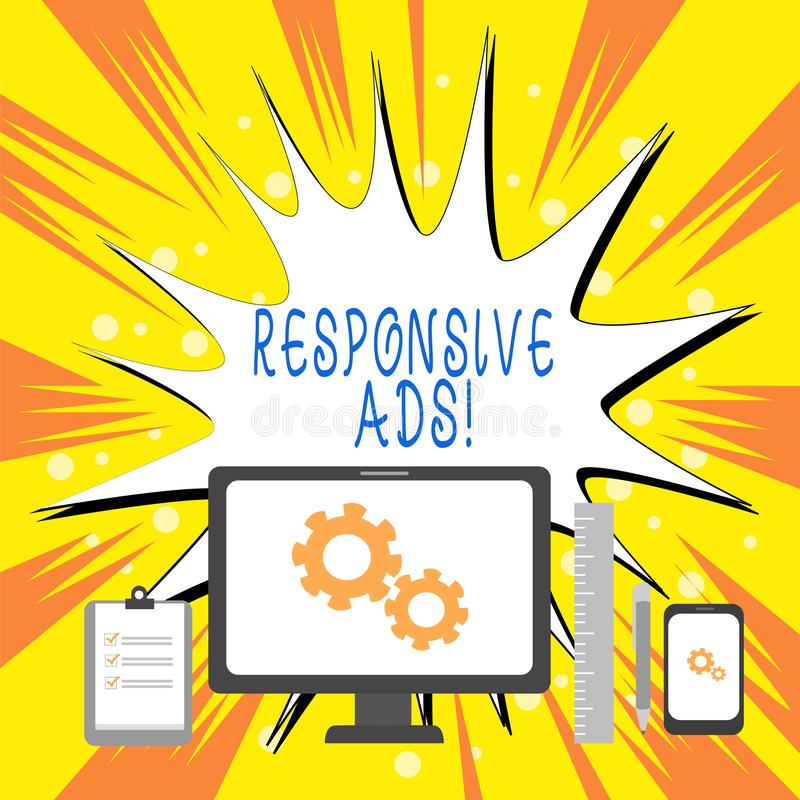 Text sign showing Responsive Ads. Conceptual photo Automatically adjust form and format to fit existing ad space. Text sign showing Responsive Ads. Business vector illustration
