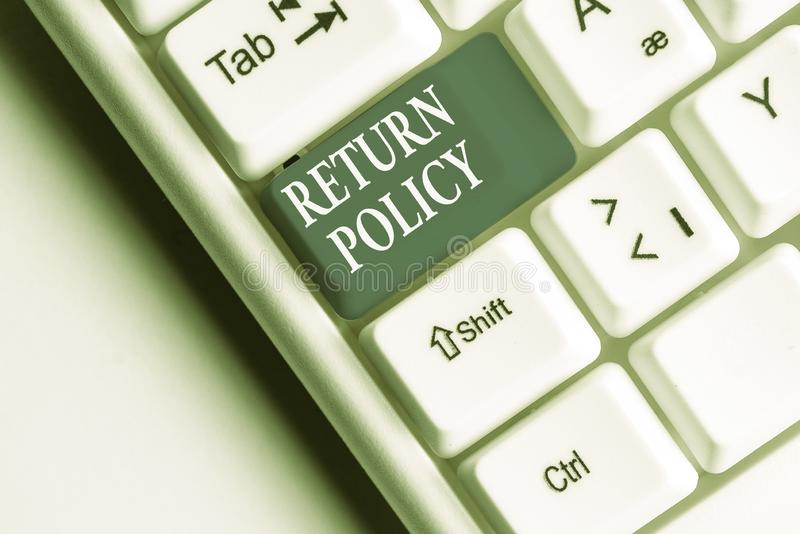 Text sign showing Return Policy. Conceptual photo Tax Reimbursement Retail Terms and Conditions on Purchase White pc. Text sign showing Return Policy. Business stock image