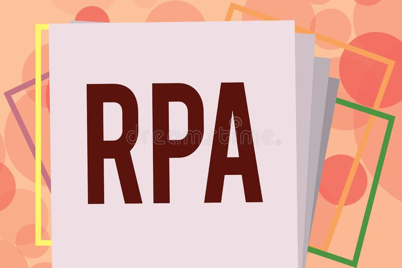 Text sign showing Rpa. Conceptual photo The use of software with artificial intelligence to do basic task.  vector illustration