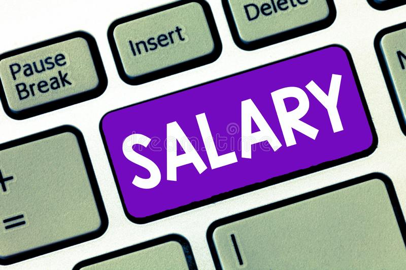 Text sign showing Salary. Conceptual photo fixed regular payment typically paid monthly basis for fixed period.  stock photo