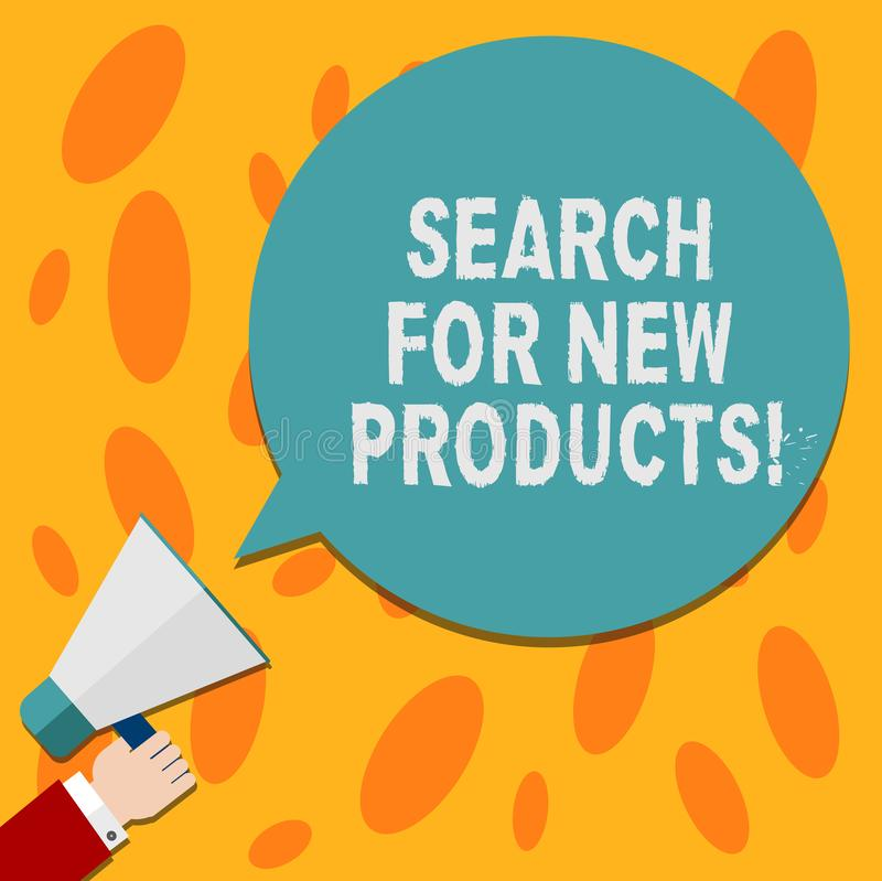 Text sign showing Search For New Products. Conceptual photo Look different things to sell get other customers Hu. Analysis Hand Holding Megaphone Blank Round stock illustration