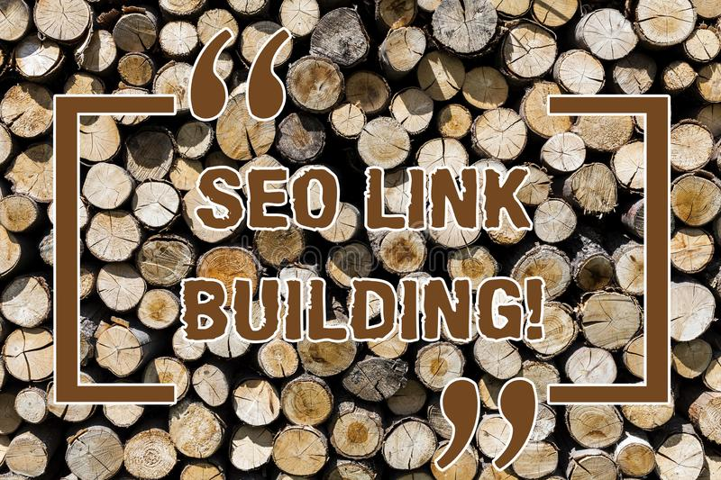 Text sign showing Seo Link Building. Conceptual photo getting other websites to link back your website Wooden background. Vintage wood wild message ideas royalty free stock images