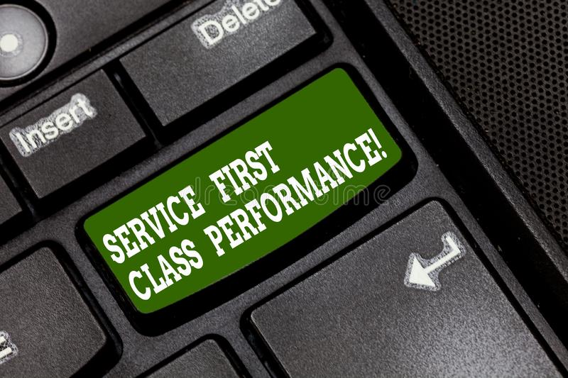 Text sign showing Service First Class Perforanalysisce. Conceptual photo Great services High quality top the best. Keyboard key Intention to create computer royalty free stock photos