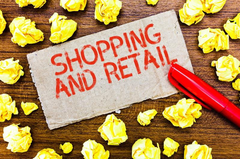 Text sign showing Shopping And Retail. Conceptual photo Process of Selling Consumer Goods Services to customers.  stock photos