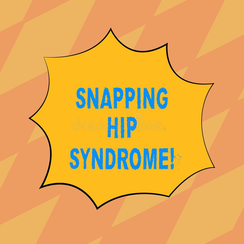 Text sign showing Snapping Hip Syndrome. Conceptual photo audible snap or click that occurs in or around the hip Blank. Color Explosion Blast Scream Speech royalty free illustration