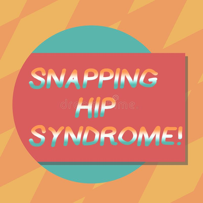Text sign showing Snapping Hip Syndrome. Conceptual photo audible snap or click that occurs in or around the hip Blank. Rectangular Color Shape with Shadow stock illustration