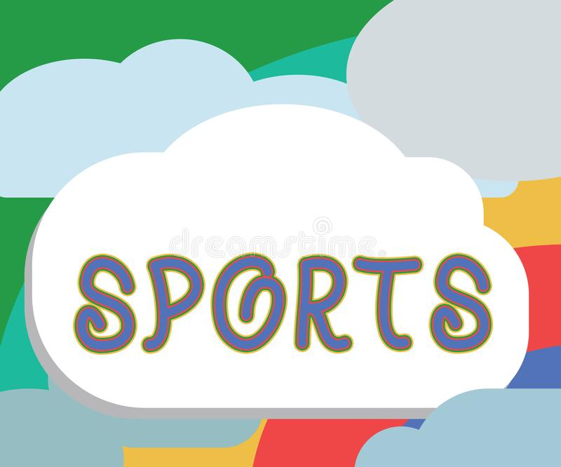 Text sign showing Sports. Conceptual photo activity physical exertion and skill individual or team competes.  royalty free illustration