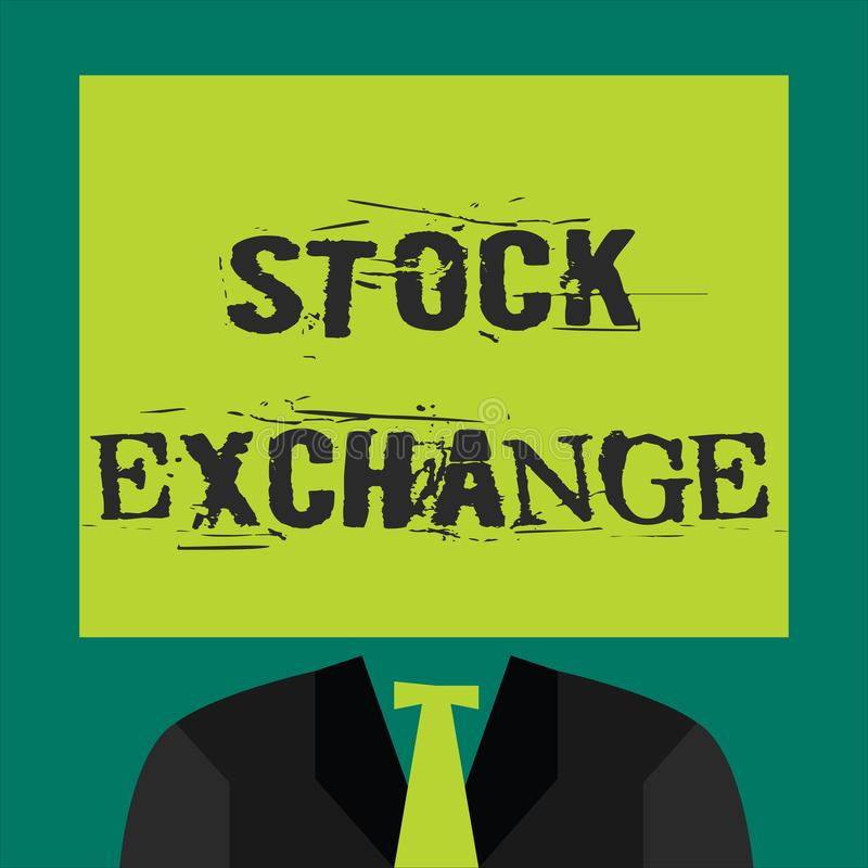 Text sign showing Stock Exchange. Conceptual photo An electronic market where owners of businesses get together.  stock illustration