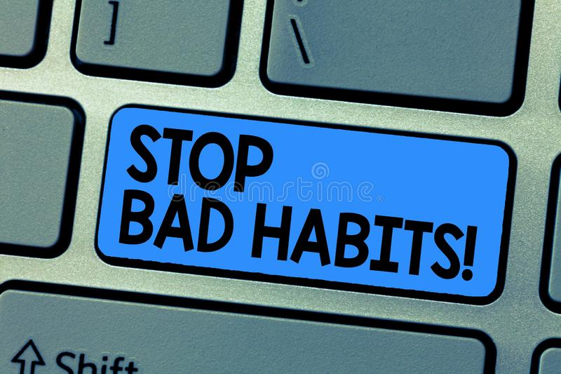 Text sign showing Stop Bad Habits. Conceptual photo asking someone to quit doing non good actions and altitude.  stock photo