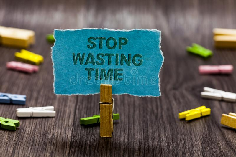 Text sign showing Stop Wasting Time. Conceptual photo Organizing Management Schedule lets do it Start Now Clips symbol idea script. Notice board text capital royalty free stock photography