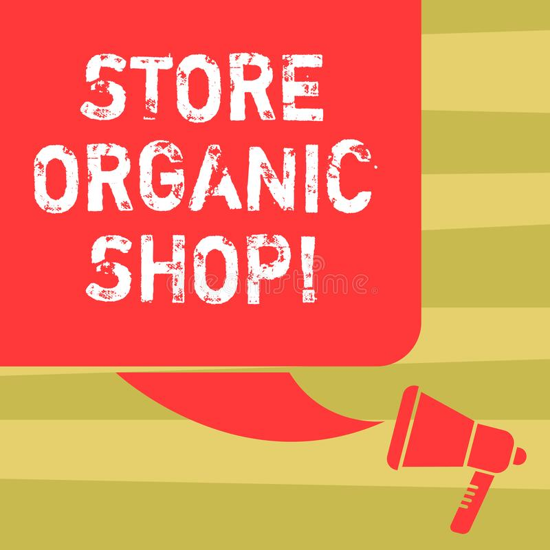 Text sign showing Store Organic Shop. Conceptual photo type of grocery store that primarily sells health foods Color Silhouette of. Blank Square Speech Bubble stock illustration