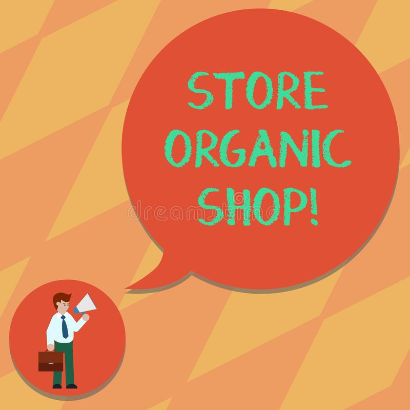 Text sign showing Store Organic Shop. Conceptual photo type of grocery store that primarily sells health foods Man in Necktie. Carrying Briefcase Holding royalty free illustration