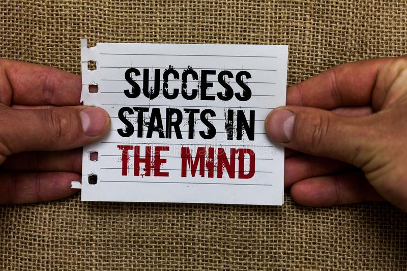 Text sign showing Success Starts In The Mind. Conceptual photo Have positive thoughts accomplish what you want Man holding piece n royalty free stock photos